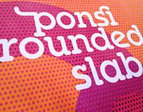 Free Font Ponsi Rounded Slab Regular by TypeFaith*Fonts