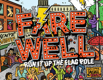 Farewell - Run It Up The Flagpole