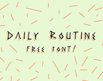 DAILY ROUTINE - FREE FONT