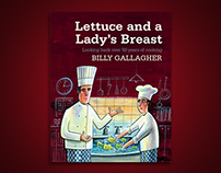 Billy Gallagher – Lettuce and a Lady's Breast