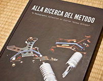 ALLA RICERCA DEL METODO - Italian tattoo artists
