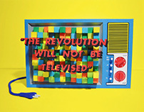 """The Revolution Will Not Be Televised"""