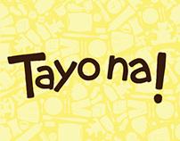 Tayo Na!