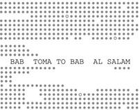 Bab toma to Bab alsalam
