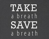 Take a Breath Save a Breath Campaign
