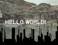 Pixels per Seconds / Hello World Processing