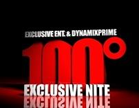 100* Exclusive Nite