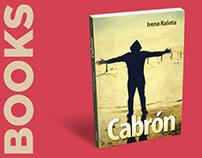 Book Cabrón, a Collection of short Stories, 2009