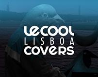 LeCool Lisbon COVERS