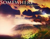 somewhere I have never travelled