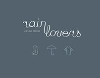 Rain Lovers   B R A N D I N G