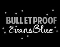 """""""Bulletproof"""" by Evans Blue Kinetic Typography Video"""