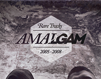 "Artwork @ AMALGAM ""Rare Tracks 2005·2008"""