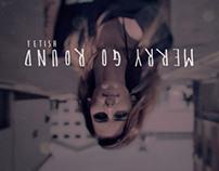 MERRY GO ROUND | music video