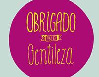 OBRIGADO PELA GENTILEZA
