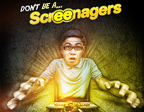 SCREENAGER AWARENESS CAMPAIGN
