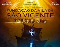 Fundação da Vila de São Vicente 2013 - O Musical