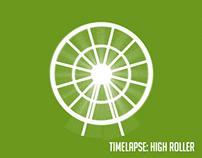 TIMELAPSE:High Roller