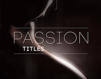 Passion Titles