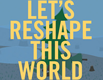 Let's reshape this world in 2013