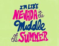 I'm Like Nevada..