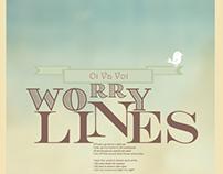 Worry Lines.