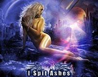 I Spit Ashes CD Artwork