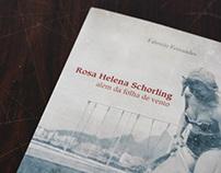 Rosa Helena Schorling: além da folha de vento