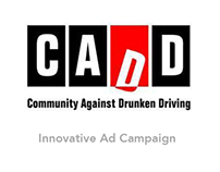 CADD - Don't Drink & Drive Ad