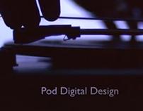Pod Digital Design 2013 Showreel