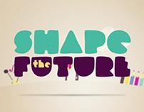 Shape the Future Video