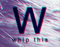 Whip this