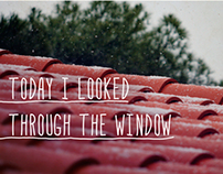 """""""Today I looked through the window"""" poster"""