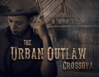 "Crossova ""The Urban Outlaw"""