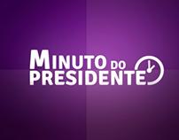 Minuto do Presidente