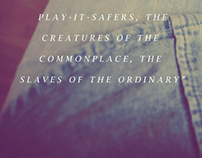 The slaves of the ordinary