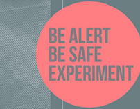 Publika  |  Be Alert Be Safe Experiment