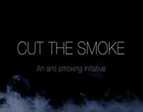 Cut the Smoke- An Anti Smoking Initiative [Trailer]
