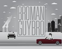 BroMan: Hot Pursuit