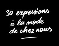 30 expressions à la mode de chez nous - updated daily