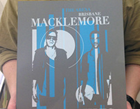 Macklemore: 2 Color Screenprinted Gig Poster.