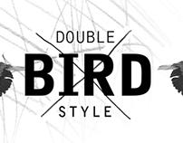Double Bird Style