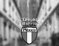 """""""El Rey del Barrio"""""""
