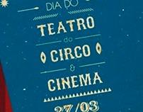 CCMQ / Dia do Teatro, Circo e Cinema