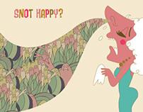 Snot Happy?