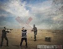 Freedom Ain't Free