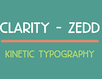 Kinetic Typography - Clarity by Zedd