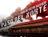 OPERA TRAGICA PASO DEL NORTE