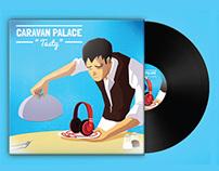 """""""Tasty"""" Caravan Palace Vinyl"""