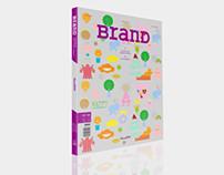 """BranD Magazine """"NowISM"""" Issue"""